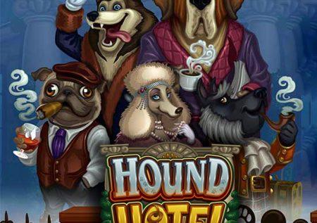 Hound Hotel Slot